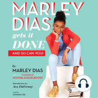 Marley Dias Gets It Done - And So Can You!