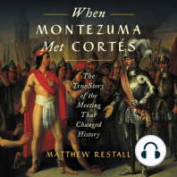 When Montezuma Met Cortés