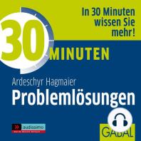 30 Minuten Problemlösungen