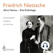 »Ecce homo« – Eine Anthologie: Zusammengestellt und gelesen von Axel Grube