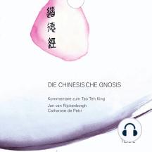 Die chinesische Gnosis: Teil 2