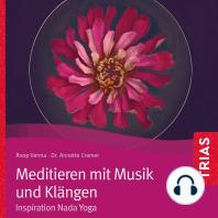 Meditieren mit Musik und Klängen