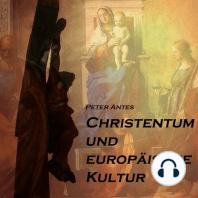 Christentum und europäische Kultur