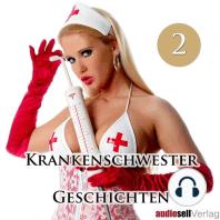 Krankenschwester Geschichten Vol.2