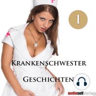 Krankenschwester Geschichten Vol.1