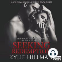 Seeking Redemption: Black Shamrocks MC, Book 3