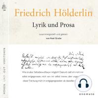 Friedrich Hölderlin - Lyrik und Prosa