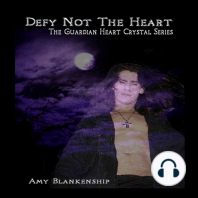 Defy Not The Heart