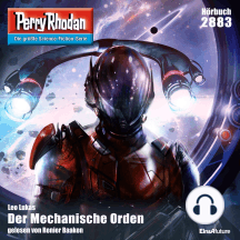 """Perry Rhodan 2883: Der Mechanische Orden: Perry Rhodan-Zyklus """"Sternengruft"""""""