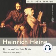 Heinrich Heine. Eine biografische Anthologie.
