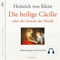 Die heilige Cäcilie oder die Gewalt der Musik