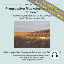 Progressive Muskelentspannung Edition 5 - MINI: Tiefenentspannung nach Dr. E. Jacobson. Das Entspannungstraining.