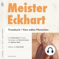 Meister Eckhart. Trostbuch / Vom edlen Menschen