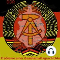 Die DDR - Probleme einer Gesellschaftsgeschichte