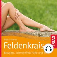 Feldenkrais - bewegte, schmerzfreie Füße und Knie