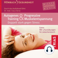 Autogenes Training und Progressive Muskelentspannung