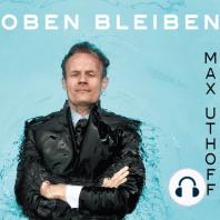 Max Uthoff, Oben bleiben