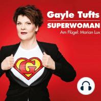 Gayle Tufts, Superwoman