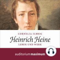 Heinrich Heine (Ungekürzt)