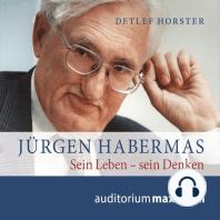 Jürgen Habermas (Ungekürzt)