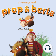 På eventyr med Prop og Berta (uforkortet)
