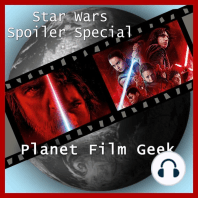 Planet Film Geek, Star Wars Spoiler Special