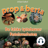 De falske Tyttebøvser & Fastelavnsfesten (uforkortet)