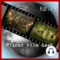 Planet Film Geek, PFG Episode 79