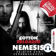 Jerry Cotton, Cotton Reloaded: Nemesis, Folge 4: Geister der Vergangenheit (Ungekürzt)