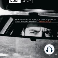 "Serdar Somuncu, Serdar Somuncu liest aus dem Tagebuch eines Massenmörders Mein Kampf ""(Neuedition)"""