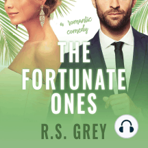 The Fortunate Ones: A Romantic Comedy