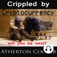 Crippled by Cryptocurrency