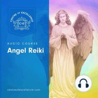 Angel Reiki: Audio Course