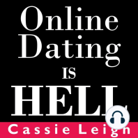 Online Dating is Hell