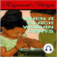 When a Black Woman Prays