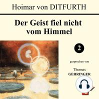 Der Geist fiel nicht vom Himmel (2 von 3)