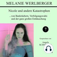 Nicole und andere Katastrophen 7