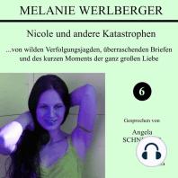 Nicole und andere Katastrophen 6