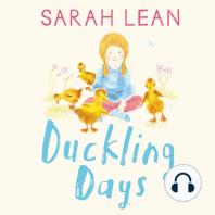 Duckling Days