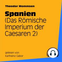Spanien: Das Römische Imperium der Caesaren 2