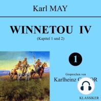 Winnetou IV (Kapitel 1 und 2)