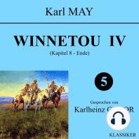 Winnetou IV (Kapitel 8 - Ende)