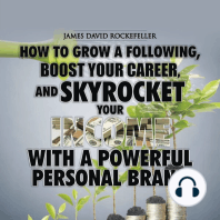 How to Grow a Following, Boost your Career, and Skyrocket Your Income