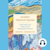 Journey Through Trauma