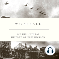 On the Natural History of Destruction