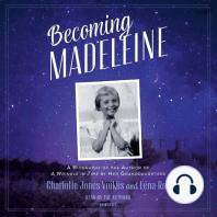 Becoming Madeleine