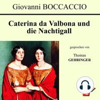 Caterina da Valbona und die Nachtigall