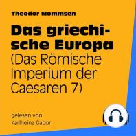 Das griechische Europa