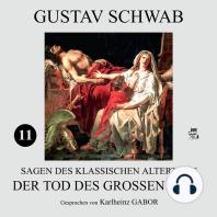 Der Tod des großen Ajax (Sagen des klassischen Altertums 11)