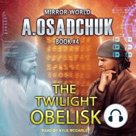 The Twilight Obelisk